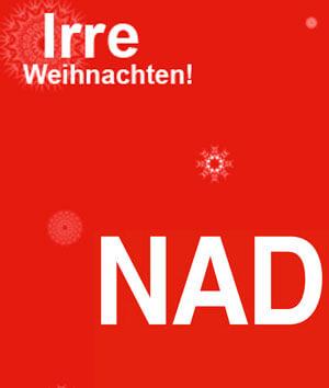 NAD Irre Weihnachten 15% Rabatt Aktion noch bis Heiligabend 2012