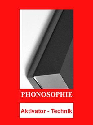 Phonosophie Informationsseite zur Aktivator-Technologie